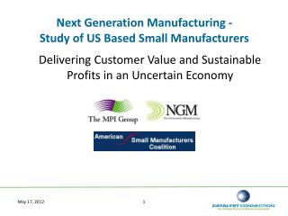 Next Generation Manufacturing -  Study of US Based Small Manufacturers