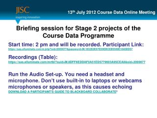 13 th  July 2012 Course Data Online Meeting