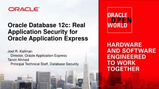 Oracle Database 12c: Real Application Security for Oracle Application Express