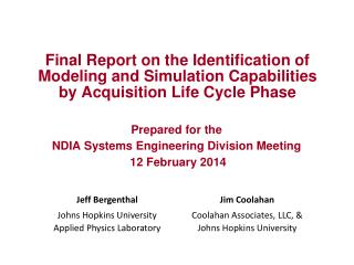 Final Report on the Identification of Modeling and Simulation Capabilities by Acquisition Life Cycle Phase