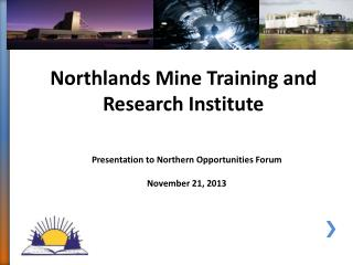 Northlands Mine Training and Research  Institute