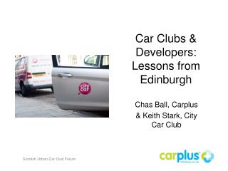 Car Clubs & Developers:  Lessons from Edinburgh