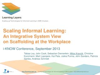 Scaling Informal Learning :  An Integrative System View  on  Scaffolding at the Workplace