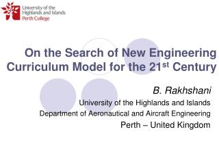 On the Search of New Engineering Curriculum Model for the 21 st  Century
