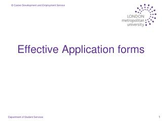 Effective Application forms