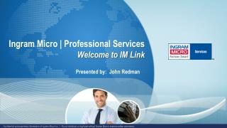 Ingram Micro | Professional Services Welcome to IM  Link