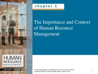 The Importance and Context of Human Resource Management
