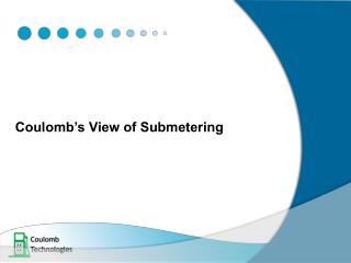 Coulomb's View of Submetering