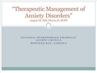 therapeutic management of anxiety disorders  angela m. hill, pharm.d. bcpp