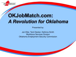 OKJobMatch.com: A Revolution for Oklahoma