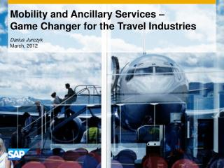 Mobility and Ancillary Services –  Game Changer for the Travel Industries