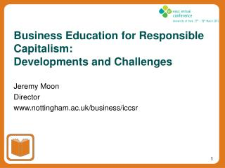 Business Education for Responsible Capitalism:  Developments and Challenges