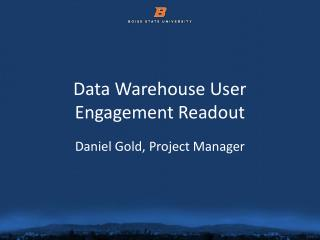 Data Warehouse User Engagement Readout