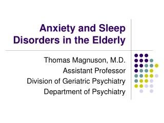 Anxiety and Sleep Disorders in the Elderly