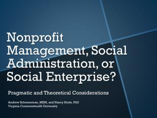 Nonprofit Management, Social Administration, or Social Enterprise?