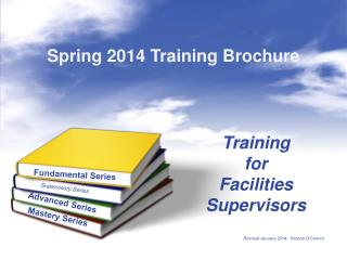 Training  for  Facilities  Supervisors