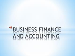 BUSINESS FINANCE AND ACCOUNTING