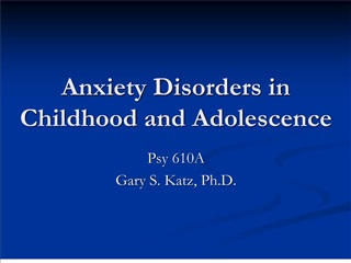 anxiety disorders in childhood and adolescence