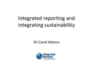 Integrated  r eporting and integrating sustainability