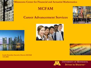 Minnesota Center for Financial and Actuarial Mathematics MCFAM Career  Advancement Services
