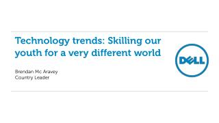 Technology trends: Skilling our youth for a very different world