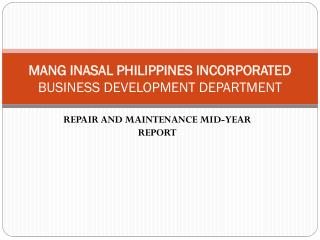MANG INASAL PHILIPPINES INCORPORATED BUSINESS DEVELOPMENT DEPARTMENT