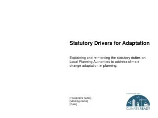 Statutory Drivers for Adaptation