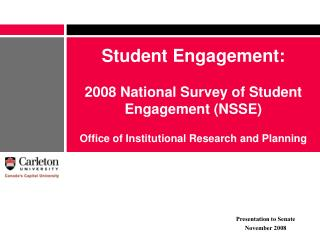 Student Engagement: 2008 National Survey of Student Engagement (NSSE)