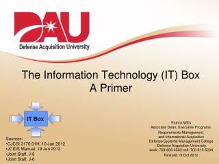 The Information Technology (IT) Box A Primer
