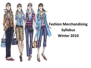 Fashion Merchandising Syllabus Winter 2010