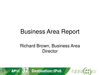 Business Area Report
