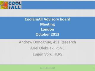 CoolEmAll  Advisory board  Meeting London  October 2013