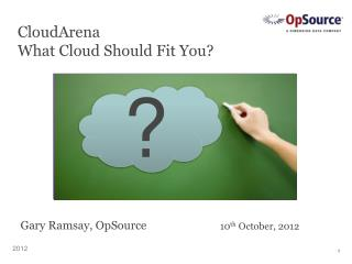 CloudArena What Cloud Should Fit You?