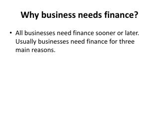 Why business needs finance?