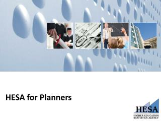 HESA for  Planners