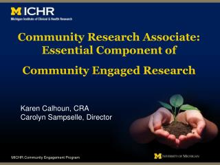 Community Research Associate: Essential Component of Community Engaged Research