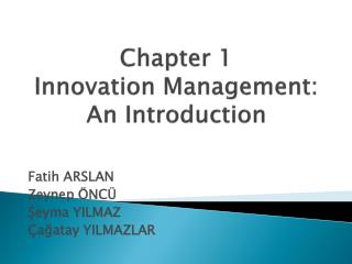 Chapter  1 Innovation Management :  An  Introduction