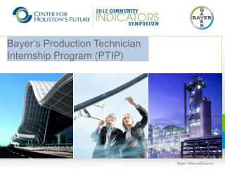 Bayer's Production Technician Internship Program (PTIP)