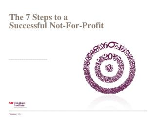 The 7 Steps to a  Successful Not-For-Profit