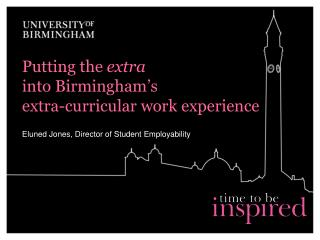 Putting the  extra into Birmingham's  extra-curricular work experience