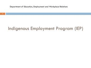 Indigenous Employment Program (IEP)