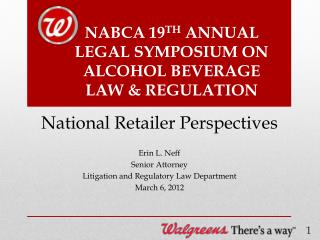 NABCA 19 TH  ANNUAL LEGAL SYMPOSIUM ON ALCOHOL BEVERAGE LAW & REGULATION