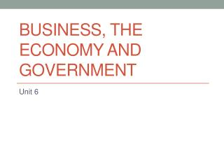 Business, The Economy and Government