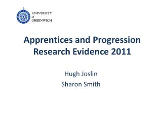 Apprentices and  Progression Research Evidence 2011