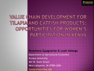 VALUE CHAIN DEVELOPMENT FOR TILAPIA AND CATFISH PRODUCTS: OPPORTUNITIES FOR WOMEN'S PARTICIPATION IN KENYA