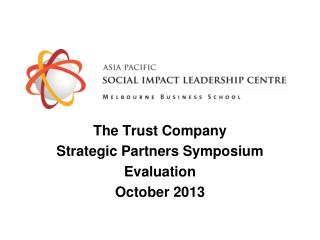 The Trust Company Strategic Partners Symposium Evaluation October 2013