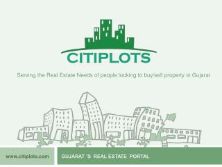 GUJARAT 'S  REAL ESTATE  PORTAL