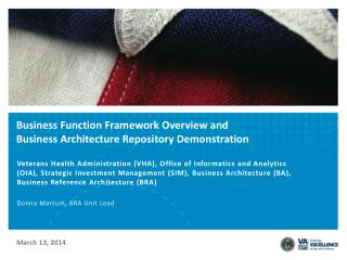Business Function Framework Overview and  Business Architecture Repository Demonstration