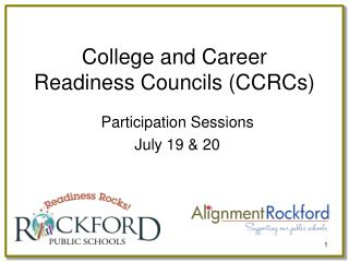College and Career Readiness Councils (CCRCs)