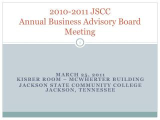 2010-2011 JSCC Annual Business Advisory Board Meeting